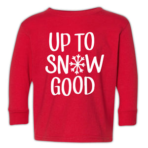 Up To Snow Good Design Red Long Sleeve Toddler