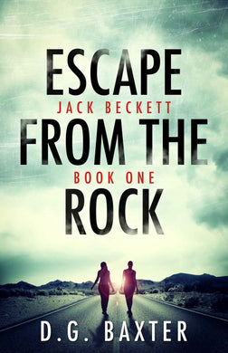 Escape From The Rock - Jack Beckett Book One