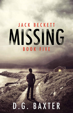 Missing - Jack Beckett Book Five
