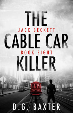 The Cable Car Killer - Jack Beckett Book Eight