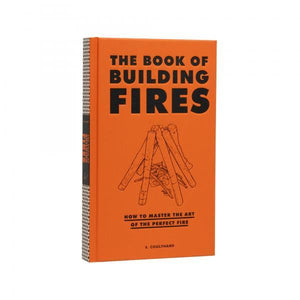 The Book of Building Fires - El Cosmico Provision Company