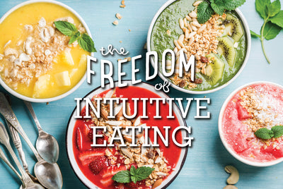 The Freedom of Intuitive Eating