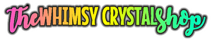 The Whimsy Crystal Shop