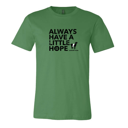 Always Have A Little Hope T-Shirt