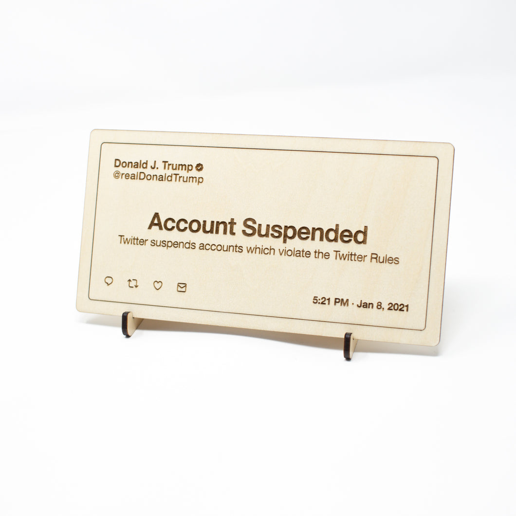 Wooden Etched Desk Sign: Trump Suspended