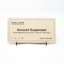 Load image into Gallery viewer, Wooden Etched Desk Sign: Trump Suspended