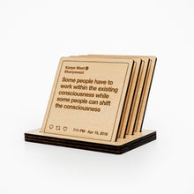 Load image into Gallery viewer, Kanye West Tweets Wooden Coasters: Set #3
