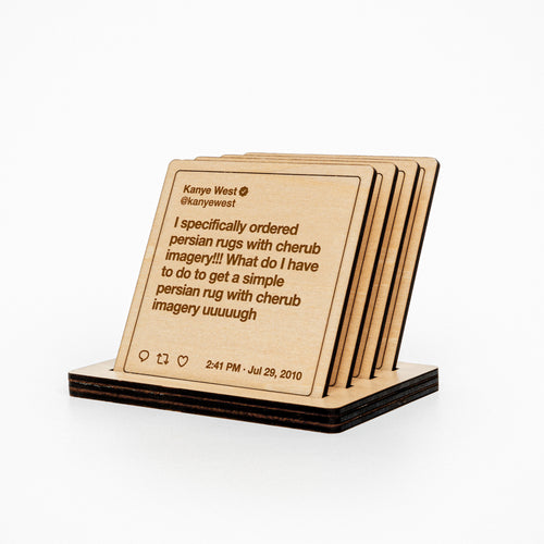 Kanye West Tweets Wooden Coasters: Set #2