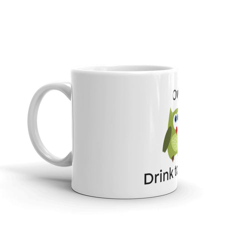 Owl Drink to That Coffee Mug
