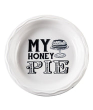 Load image into Gallery viewer, My Honey Pie Pie Plate