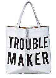 Platinum Tote - Trouble Maker