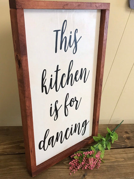 This Kitchen is made for dancing, wood sign