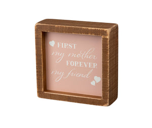 First My Mother Forever My Friend Inset Box Sign