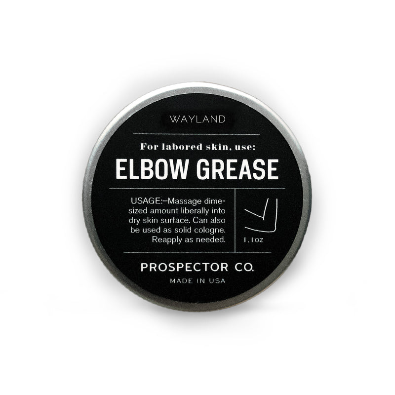 Wayland Elbow Grease