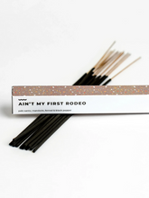 Incense Sticks- Ain't My First Rodeo