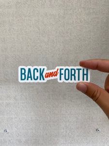 Back and Forth Script Sticker