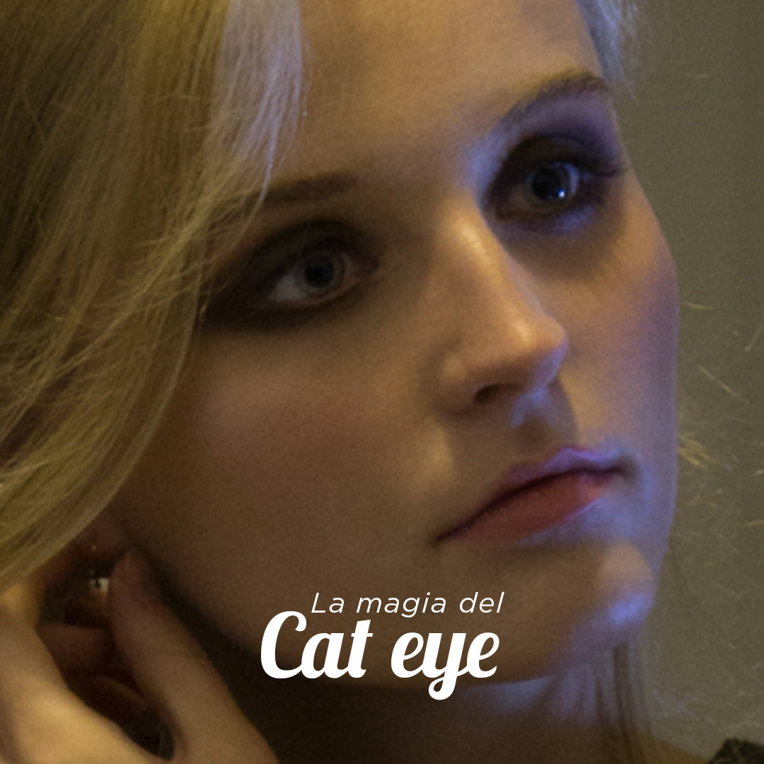 La magia del Cat-Eye