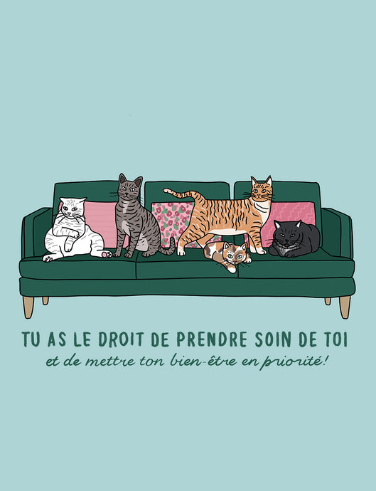 Tu as le droit de prendre soin de toi - chats - Impression A4