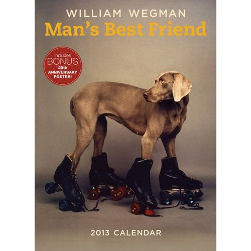 Man's Best Friend 2013 (Includes Poster) Wall Calendar - ImageExchange