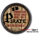 Pirate Custom Wood Barrel Top Sign