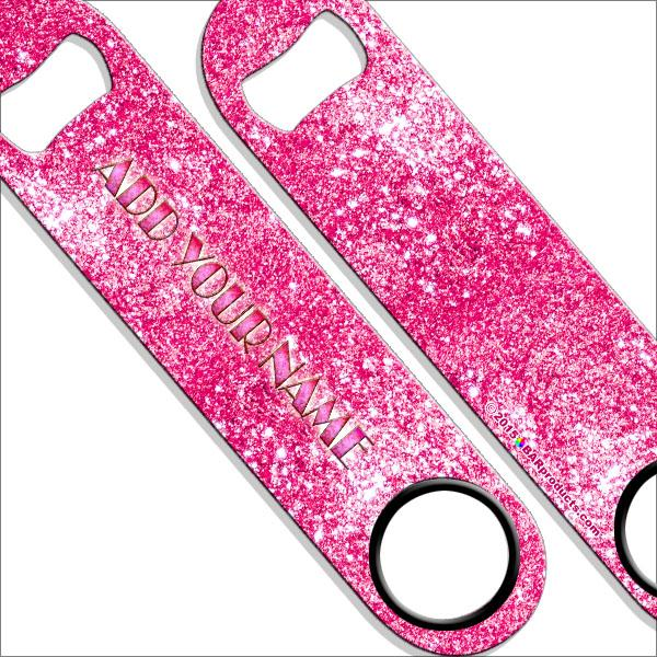 """ADD YOUR NAME"" SPEED Bottle Opener – Bling – Several Color Options - Pink"