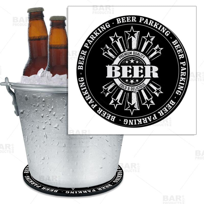 "Beer Bucket Coaster - Beer Parking - 8.75"" Diameter (Reuseable)"