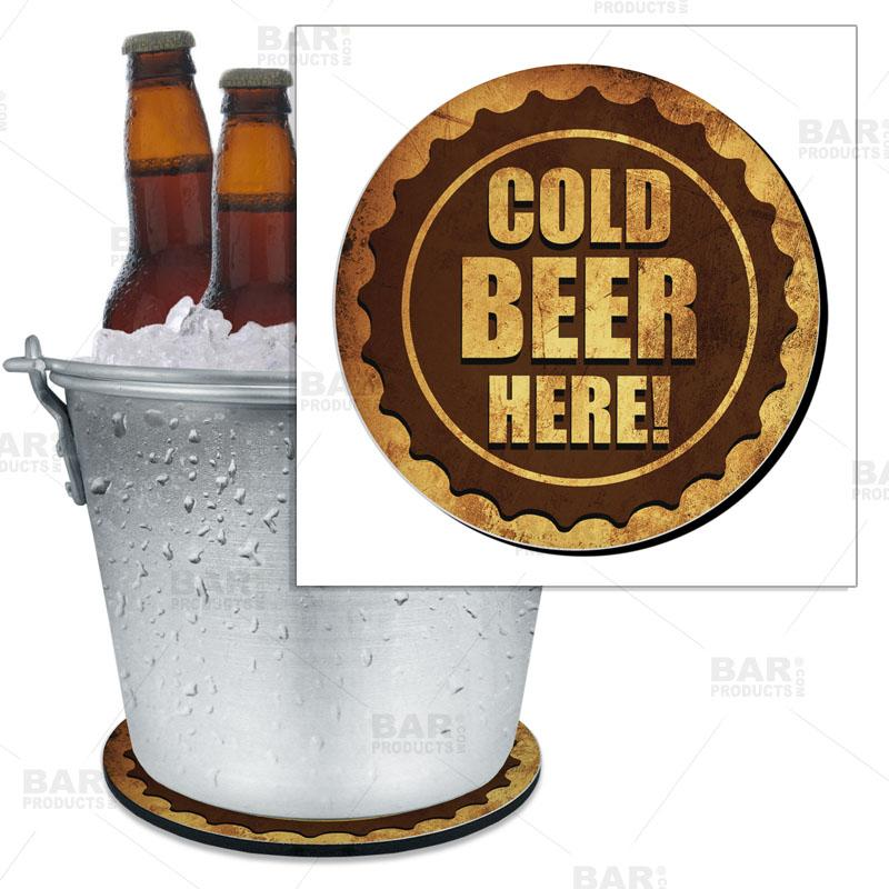 "Beer Bucket Coaster - Cold Beer Here Bottle Cap - 8.75"" Diameter (Reuseable)"
