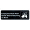 "Employees must wash hands -White on Black Sign - 9""x3"""
