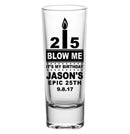 CUSTOMIZABLE - 2oz Tall Clear Shot Glass - Blow Me