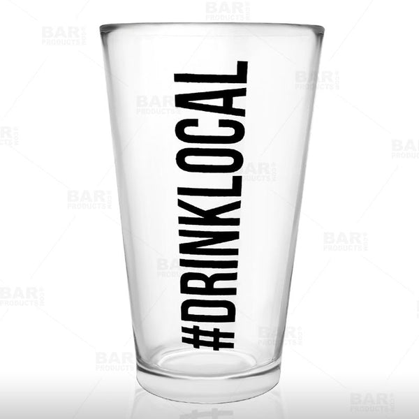 BarConic® #Drink Local - Mixing / Beer Glass - 15 Ounce
