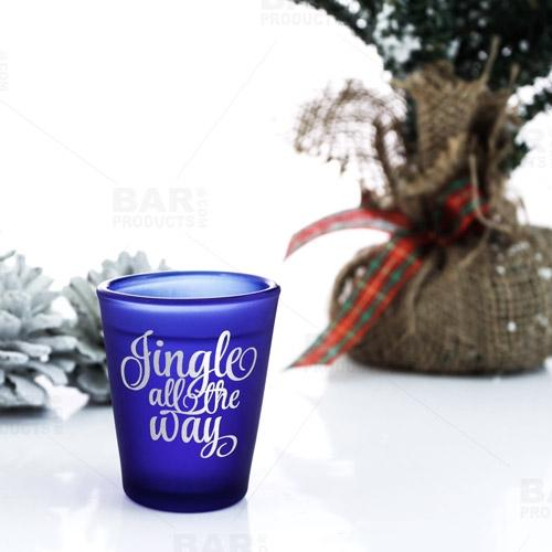 Jingle All the Way - BarConic® Dark Blue Frosted Shot Glass (1.5oz)