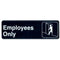 """Employees Only"" Signs - 9"" x 3"""