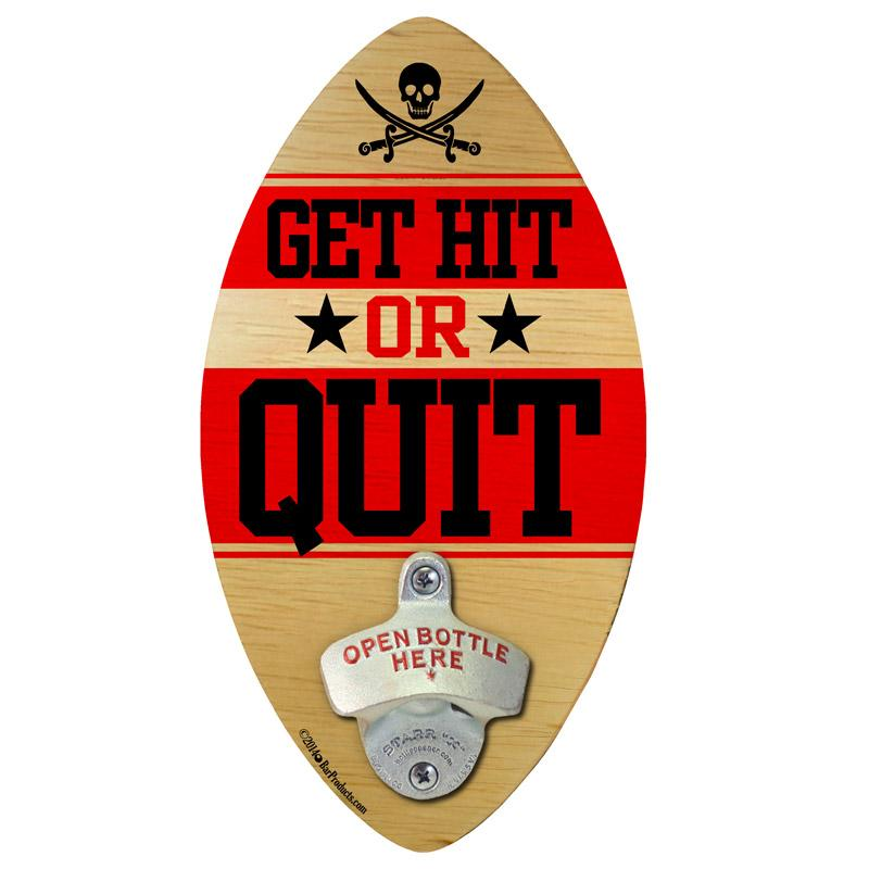 get-hit-or-quit-football-wood-shape-800