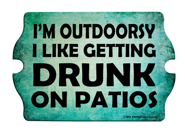 I'm Outdoorsy Wood Tavern Shaped Bar Sign