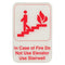 "In case of fire do not use elevator -Red on White Sign - 6""x9"""
