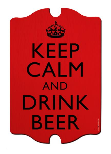 Keep Calm & Drink Beer Bar Sign Tavern Shaped