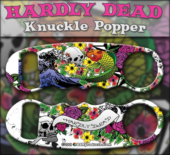 Hardly Dead Knuckle Popper Opener