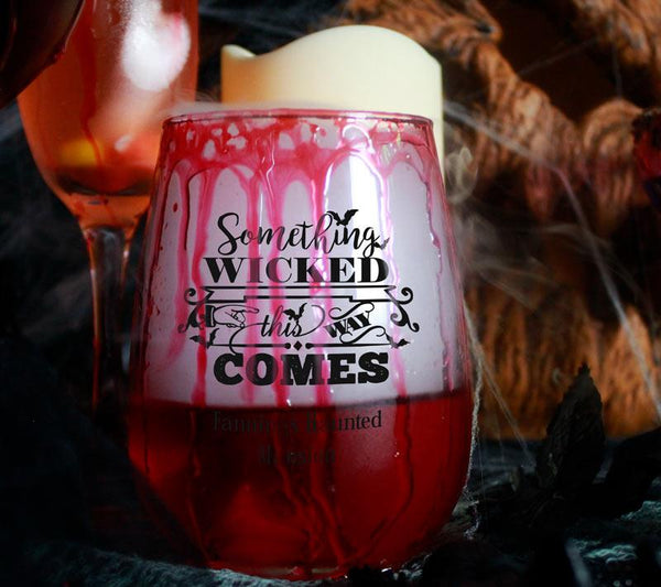 CUSTOMIZABLE Stemless Wine Glass - Something Wicked - 17 ounce
