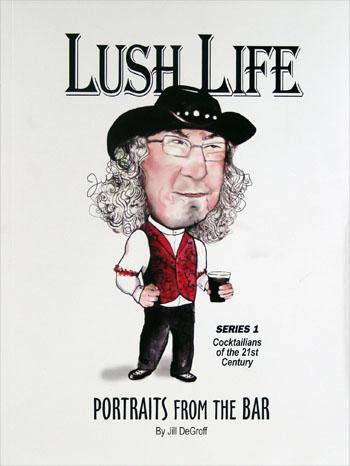 Lush Life - Portraits from the Bar - Cover