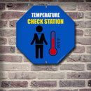 Octogon Kolorcoat™ Metal Sign - Temperature Check Station