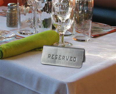 "Stainless Steel Tabletop Stamped ""Reserved"" Sign"