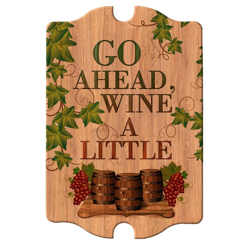 Tavern Shaped Wood Bar Sign - Wine a Little