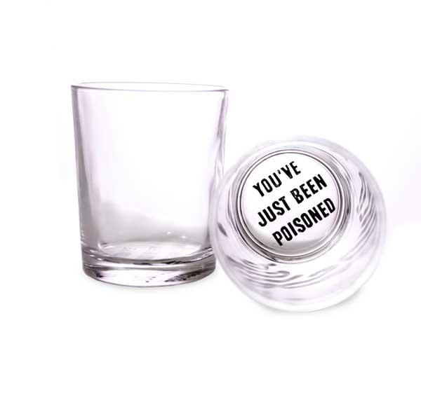 You've Just Been Poisoned 3 oz Shooter Glasses
