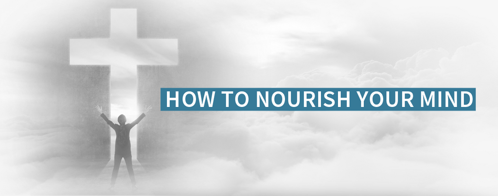 How To Nourish Your Mind ?