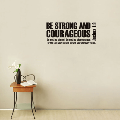 be strong and courageous wall art