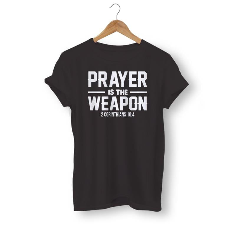 prayer-is-the-weapon-t-shirt