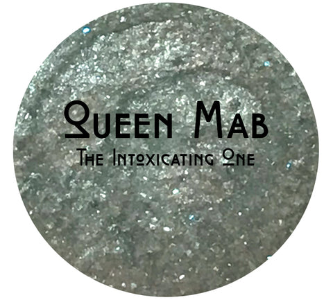 Queen Mab- Intoxicating One