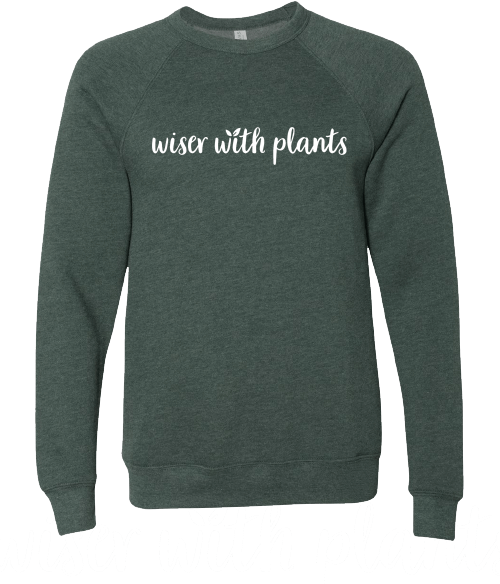Wiser With Plants Crew Neck