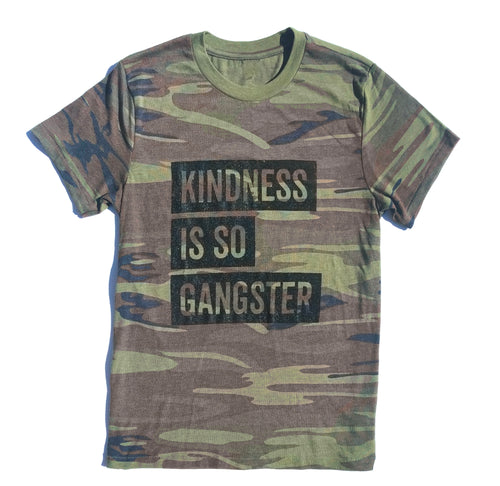 Kindness Is So Gangster Camo Adult Tee