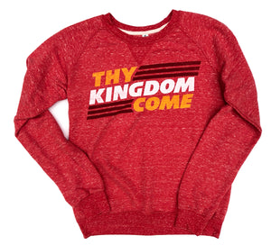 Thy Kingdom Come Adult Crewneck Sweatshirt